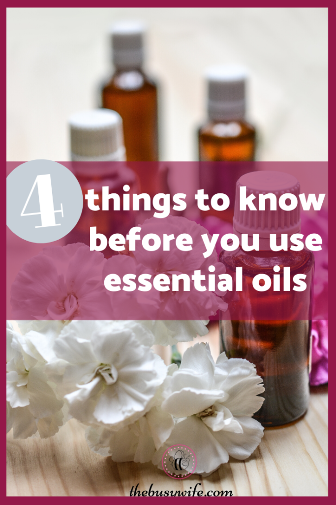 4 things to know before you use essential oils