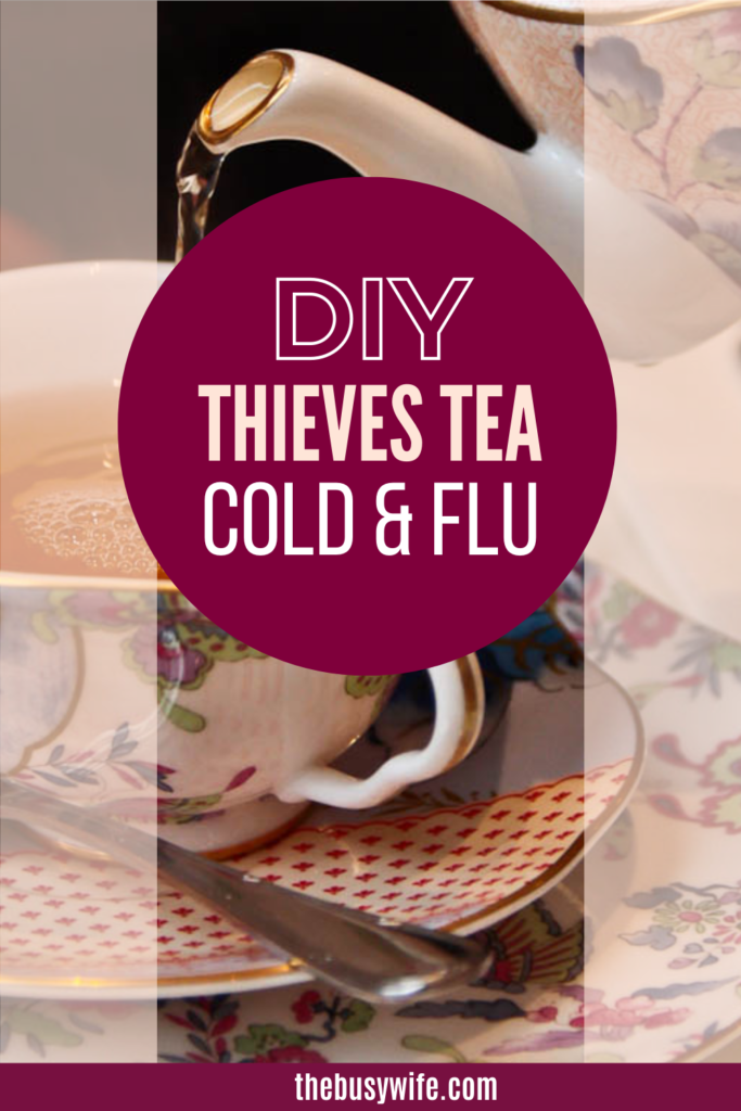DIY Thieves Tea for Cold and Flu Relief