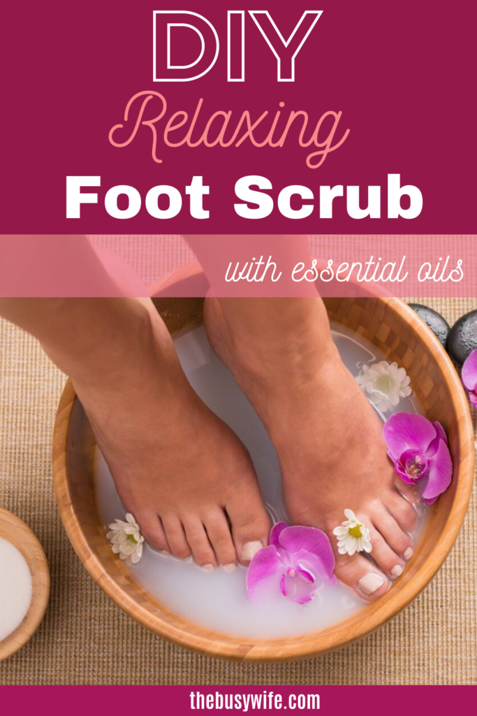DIY Relaxing Foot Scrub with Essential Oils